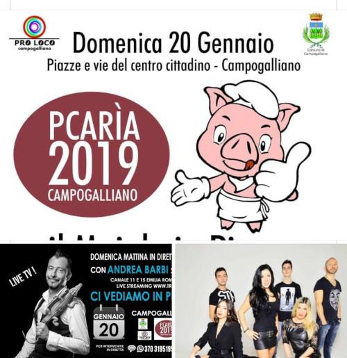 Pcarìa 2019 @ Campogalliano